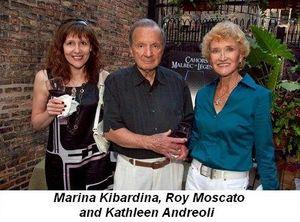 Blog 1 - Marina Kibardina, Roy Moscato and Kathleen Andreoli