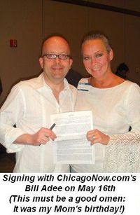 08 - Signing with Chicago Now's Bill Adee on May 16 2009 This must be a good omen since it was my Mom's birthday