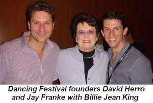 01 - Dancing Festival with founders David Herro and Jay Franke with Billie Jean King in August