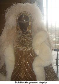 Blog 8 - Bob Mackie gown on display