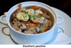 Blog 3 - Southern poutine