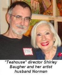 Tea House Director Shirley Baugher and her artist husband Norman