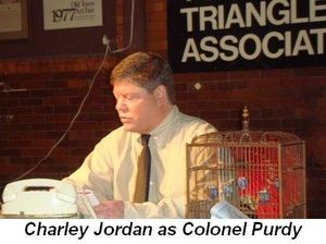 Blog 5 - Charley Jordan as Colonel Purdy