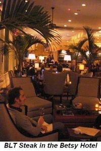 Blog 15 - BLT Steak in the Betsy Hotel