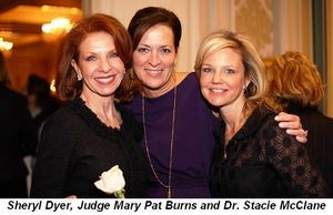 Blog 3 - Sheryl Dyer, Judge Mary Pat Burns and Dr. Stacie McClane