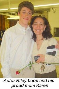 Blog 4 - Actor Riley Loop and his proud mom Karen