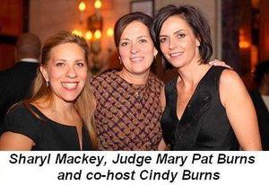 Blog 7 - Sharyl Mackey, Judge Mary Pat Burns and co-host Cindy Burns