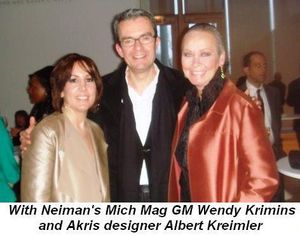 Blog 3 - With Neimans Mich Mag GM Wendy Krimins and Akris designer Albert Kreimler