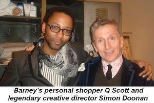 Blog 3 - Barney's personal shopper, Q Scott, and legendary Creative Director Simon Doonan