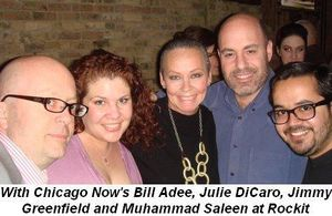 With Chicago Now's Bill Adee, Julie DiCaro, Jimmy Greenfield and Muhammad Saleem at Rockit