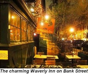 Blog 15 - The charming Waverly Inn on Bank Street