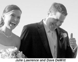 Julie Lawrence and Dave DeWitt