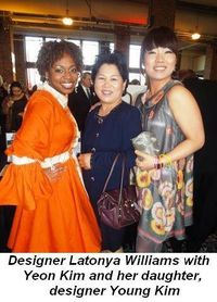 Blog 8 - Designer Latonya Williams, Yeon Kim and her daughter designer Young Kim