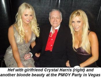 Blog 2 - Hef with girlfriend Crystal Harris (R) at PMOY party in Vegas