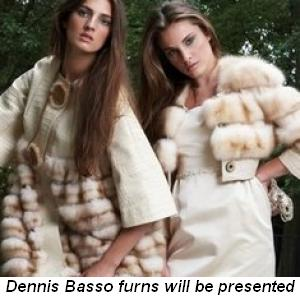 Blog 2 - Dennis Basso furs will be presented