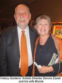 Victory Garden's Artistic Director Dennis Zacek and his wife Marcie