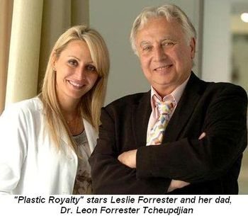 """Blog 1 - Plastic Royalty"""" stars Leslie Forrester and her dad Dr. Leon Forrester Tcheupdjian"""