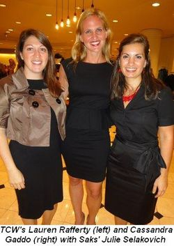 Blog 1 - TCW's Lauren Rafferty and Cassandra Gaddo with Saks' Julie Selakovich