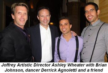 Blog 3 - Joffrey Artistic Director Ashley Wheater and Brian Johnson with dancer Derrick Agnoletti and friend