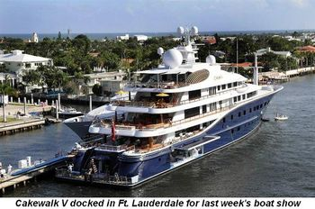 Cakewalk V docked in Ft. Lauderdale for last week's boat show