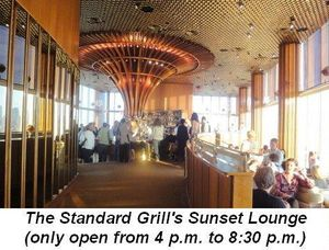 Blog 2 - Standard Grill's Sunset Lounge only opened from 4 to 830 pm