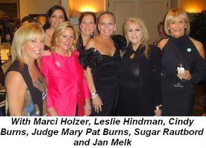 Blog 4 - With Marci Holzer, Leslie Hindman, Cindy Burns, Judge Mary Pat Burns, Sugar Rautbord and Jan Melk