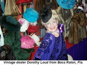 Blog 9 - Vintage dealer Dorothy Loud from Boca Raton, Fla