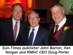 Blog 2 - Sun-Times publisher John Barron, Ken Norgan and Doug Porter, CEO of RMHC