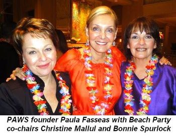 Blog 1 - PAWS founder Paula Fasseas with Beach Party Co-chairs Christine Mallul and Bonnie Spurlock