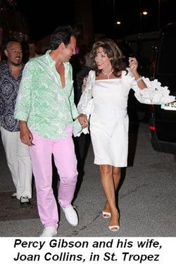 Blog 5 - Percy Gibson and his wife, Joan Collins, in St. Tropez