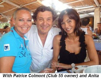 Blog 11b - With Patrice Colmont (owner of Club 55) and Anita