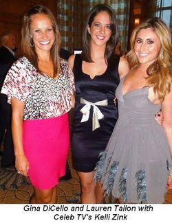 Blog 10 - Gina DiCello and Lauren Tallon with Celeb TV's Kelli Zink