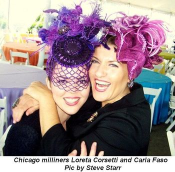 Blog 2 - Chicago milliners Loreta Corsetti and Carla Faso