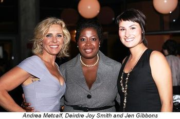Adrea Metcalf, Deirdre Joy Smith and Jen Gibbons