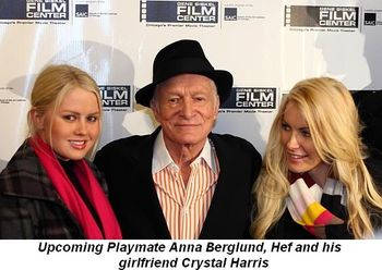 Blog 6 - Upcoming Playmate Anna Berglund, Hef and his girlfriend Crystal Harris