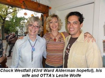 Blog 5 - Chuck Westfall (43rd Ward Alderman hopeful), his wife and OTTA's Leslie Wolfe
