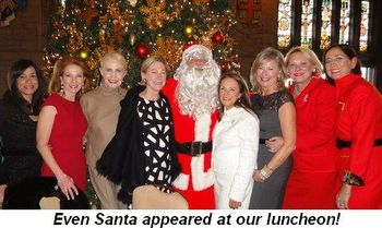 Blog 3 - Even Santa appeared at our luncheon!