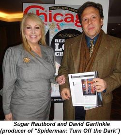 Blog 2 - Sugar Rautbord and the producer of Spiderman Turn Off the  Dark David Garfinkle