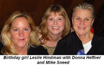 Blog 1 - Birthday girl Leslie Hindman, Donna Heffner and Mike Sneed