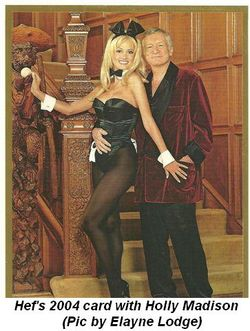 Blog 2 - Hef's 2004 card with Holly Madison by Elayne Lodge