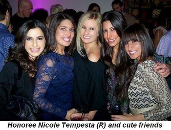 Blog 9 - Honoree Nicole Tempesta (R) and cute friends