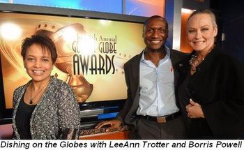 Blog 14 - Dishing on the Golden Globes on NBC with LeeAnn Trotter and Borris Powell