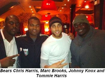 Blog 1 - Bears' Chris Harris, Marc Brooks, Johnny Knox and Tommie Harris