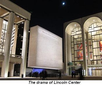 Blog 5 - The drama of Lincoln Center