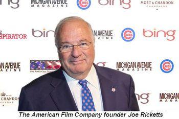 Blog 3 - The American Film Company founder, Joe Ricketts