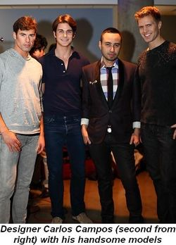 Blog 3 - Designer Carlos Campos (2nd from R) with his handsome models