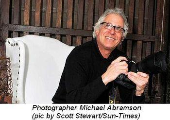 Blog 3 - Photographer Michael Abramson (pic by Scott Stewart Sun-Times)
