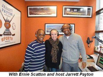 Blog 1 - With Ernie Scatton and host Jarrett Payton