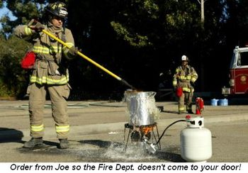Blog 3 - Order from Joe so the Fire Dept. doesn't come to YOUR door!