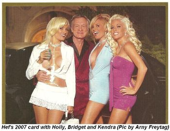 Blog 3 - Hef's 2007 Christmas card with Holly, Bridget and Kendra. (Pic by Arny Freytag)
